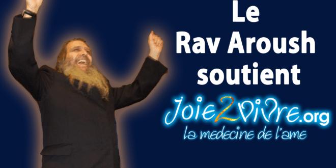 Rav Arouch soutient Joie2Vivre