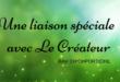 Une liaison spéciale avec le Créateur